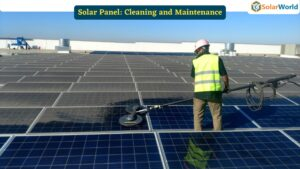 Solar Panel Cleaning and Maintenance